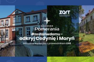 #zostańwdomu – odkryj Cedynię i Moryń!
